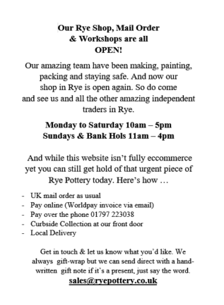 Rye Pottery Spring 2021 Opening Hours April